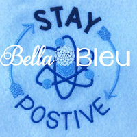 Back to School Stay Positive Atoms Sciene Machine Embroidery Design