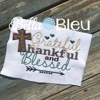 Grateful Thankful and Blessed with Applique Cross Machine Embroidery design