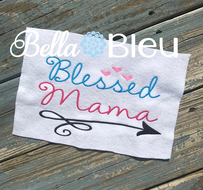 Blessed Mama with Swirly Arrow Machine Embroidery Design Saying Mom