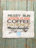 Messy Bun Lesson Plans Coffee Patience #teacherlife teacher life School Machine Embroidery Design