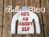 He's an angry elf Elf sweater shirt in the hoop machine embroidery design
