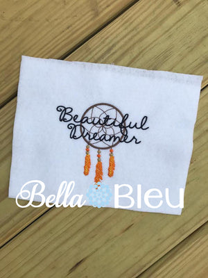 Beautiful Dreamer Dream Catcher Machine Embroidery design sayings