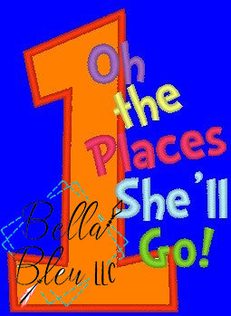 #1 Number One Oh the places she'll go