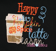 Happy Pumpkin Spice Latte Season Applique Machine Embroidery design
