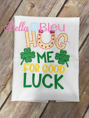 Hug me for Good Luck Saint Patricks Day Machine Embroidery design