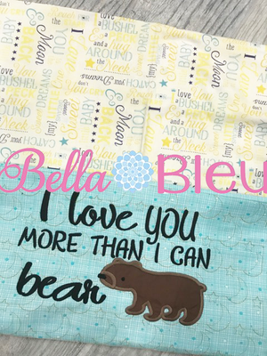 I love you more than I can bear machine applique embroidery design saying
