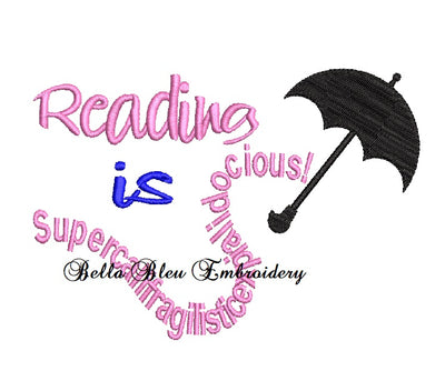 Reading Pillow Quote Inspired Poppins Umbrella Machine Embroidery design