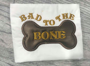 Bad to the Bone dog doggie bone applique