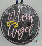 ITH Mom of an Angel Ornament Machine Embroidery Design  4x4