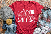 Do small things with great love Kids and Adults tee shirts