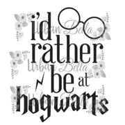 I would rather be in Hogwarts! Sublimation png file