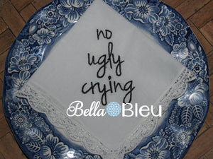 No Ugly Crying Wedding Saying Machine Embroidery design