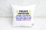 Police Officers Prayer John 15:13 Machine Embroidery Saying