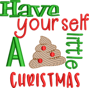"Christmas Funny Saying ""Have yourself a poopy little Christmas ""Toilet Paper Machine Embroidery Design sketchy"
