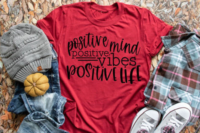 Positive Minds Positive Vibes Positive Life tee shirts
