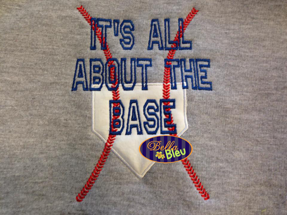 It's all about that Base with Stitches Baseball Applique Embroidery Design
