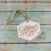 ITH Believe Christmas Ornament