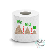 Big Middle Little Shit Poop Toilet Paper Funny Saying Machine Embroidery Design sketchy