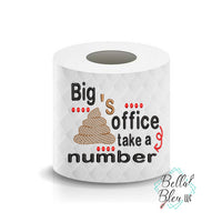 Big Shit Poop Office Toilet Paper Funny Saying Machine Embroidery Design sketchy