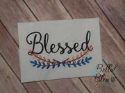 Blessed with Branch Saying Machine Embroidery 5x7