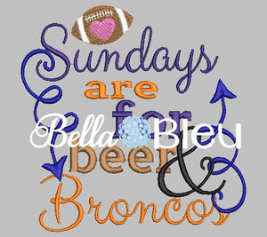 Sundays are for beer and Broncos Football machine embroidery design