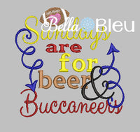 Sundays are for beer and Buccaneers football machine embroidery design