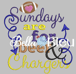 Sundays are for beer and Chargers football machine embroidery design