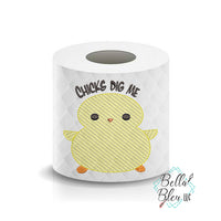 Chicks dig me Chick Easter Toilet Paper Saying Machine Embroidery Design sketchy