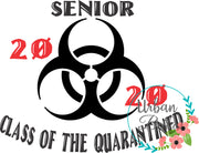 Class of 2020 Quarantined Sublimation