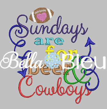 Sundays are for beer and Cowboys football machine embroidery design