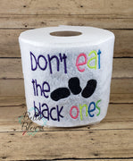 Don't eat the black ones Easter Toilet Paper Funny Saying