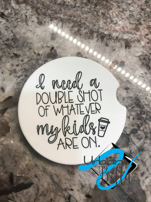 Funny Mom needs Double shot life Drink Sand Stone Car coaster