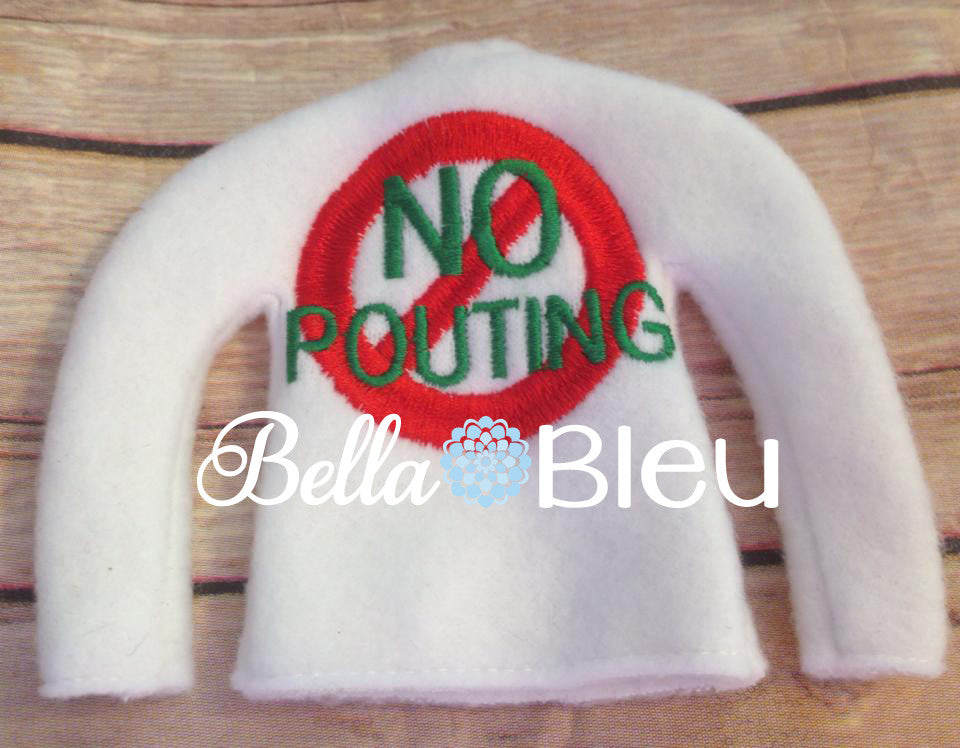 "ITH In The Hoop Elf ""NO Pouting"" Christmas Sweater Shirt Machine Embroidery Design"