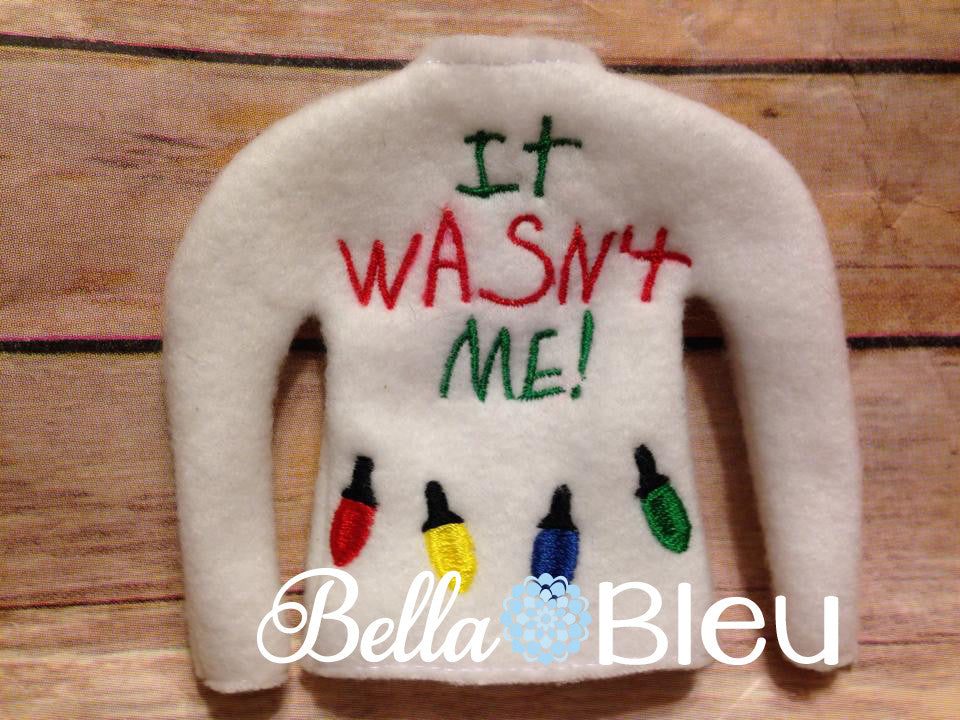 ITH Elf It wasn't me with Christmas Lights Sweater Shirt machine embroidery design