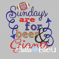Sundays are for beer and Giants football machine embroidery design