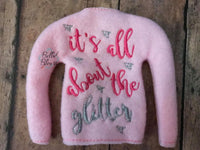 ITH Elf IT's all about the glitter Sweater Shirt machine embroidery design