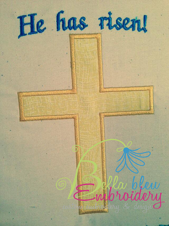 He Is Risen Easter Cross Applique Machine Embroidery Design