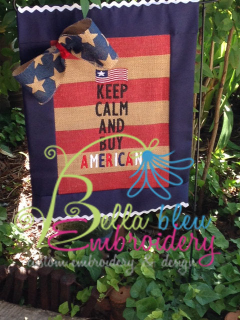 Keep Calm and Buy American Flag Machine Embroidery Design