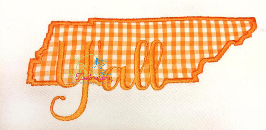 Tennessee State Applique with Y'all Signature Embroidery Design Monogram