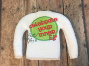 Celebrate your Inner Elf Sweater - ITH Elf Shirt - In the hoop machine embroidery design