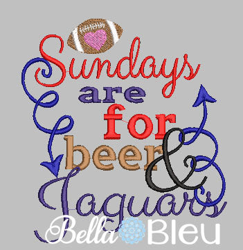 Sundays are for beer and Jaguars Football machine embroidery design