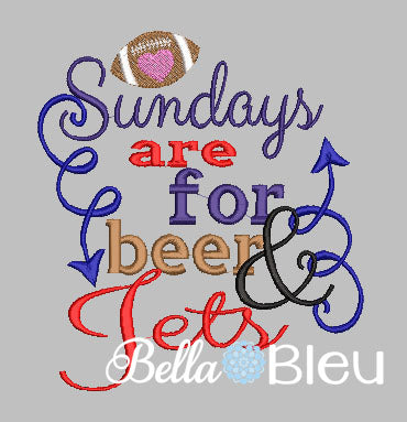 Sundays are for beer and Jets football machine embroidery design