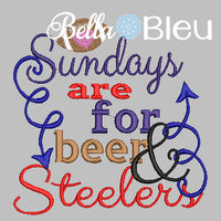 Sundays are for beer and Steelers football machine embroidery design