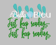 Just Keep Reading Reading pillow quote machine embroidery design with fins