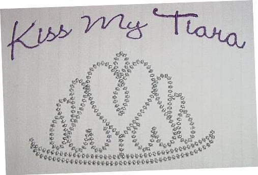 Kiss My Tiara Princess Embroidery Machine Fill  Design