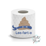 Leofarto Turdle funny Poop Paper Saying Machine Embroidery Design sketchy