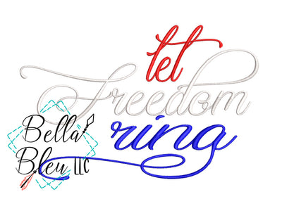 Let Freedom Ring Saying
