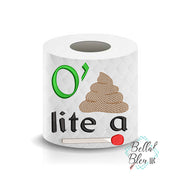 Lite a Match St Patricks Day Toilet Paper Funny Saying Machine Embroidery Design sketchy