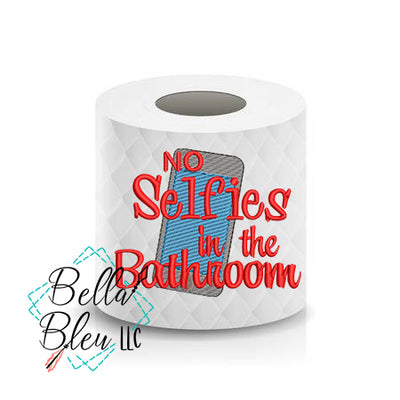 No Selfies in the Bathroom Toilet Paper Funny Saying sketchy