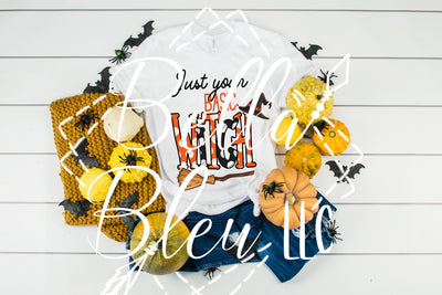 Just you basic Witch Halloween  Ready to Press Sublimation transfer